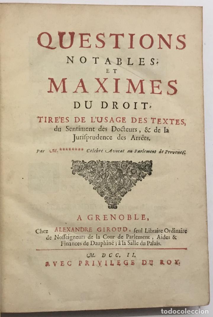 Questions Notables Et Maximes Du Droit Tirees De Lusage Des Textes Du Sentiment Des Docteurs