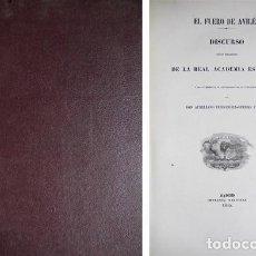 Libros antiguos: FERNÁNDEZ-GUERRA Y ORBE, A. EL FUERO DE AVILÉS. DISCURSO LEÍDO EN LA REAL ACADEMIA ESPAÑOLA. 1865.. Lote 115458679
