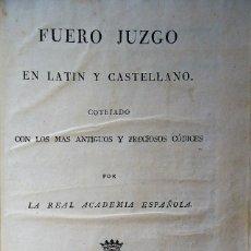 Libros antiguos: 'FUERO JUZGO EN LATIN Y CASTELLANO COTEJADO CON LOS MAS ANTIGUOS Y PRECIOSOS CODICES' IBARRA 1815. Lote 115481503
