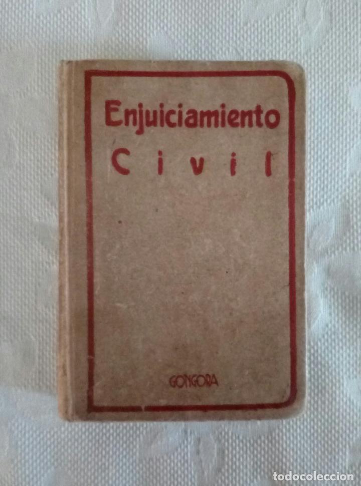 ENJUICIAMIENTO CIVIL - ED. GONGORA - MADRID 1881. (Libros Antiguos, Raros y Curiosos - Ciencias, Manuales y Oficios - Derecho, Economía y Comercio)