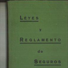 Libri antichi: LEY DE SEGUROS DE 14 DE MAYO DE 1908 Y REGLAMENTO DE 2 DE FEBRERO CONCORDADOS CON TODO ..... Lote 115772987