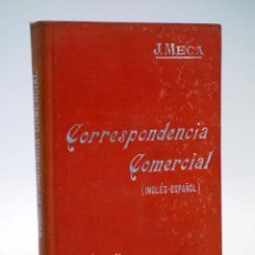 Libros antiguos: MANUALES SOLER LIII 53. CORRESPONDENCIA COMERCIAL INGLÉS ESPAÑOL (J. MECA TUDELA), S/F. Lote 116055772