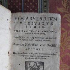 Libros antiguos: 1599-VOCABULARIUM UTRIUSQUE IURIS.ANTONIO DE NEBRIJA.LEBRIJA.ALCALÁ HENARES.SEVILLA MADRID.ORIGINAL. Lote 116164039