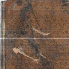 Libros antiguos: TRATADO DE LAS OBLIGACIONES POR POTHIER. DERECHO PATRIO.PARTE 1ª.IMPRENTA LITOGRAFIA DR.J.ROGER.1839. Lote 116318515