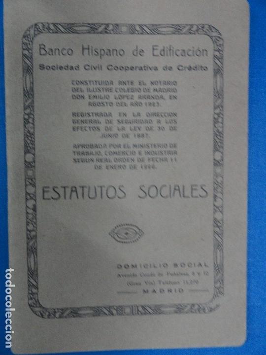 ESTATUTOS SOCIALES - BANCO HISPANO DE EDIFICACIÓN - 1923 (Libros Antiguos, Raros y Curiosos - Ciencias, Manuales y Oficios - Derecho, Economía y Comercio)