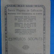 Libros antiguos: ESTATUTOS SOCIALES - BANCO HISPANO DE EDIFICACIÓN - 1923. Lote 116459691