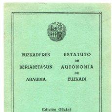 Libros antiguos: ESTATUTO DE AUTONOMÍA DE EUZKADI, EDICIÓN OFICIAL. GUERRA CIVIL, BILBAO, 1936 . Lote 116781535