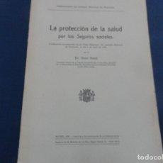 Libros antiguos: LA PROTECCIÓN DE LA SALUD POR LOS SEGUROS SOCIALES -RENÉ SAND INSTITUTO NACIONAL DE PREVISIÓN 1933. Lote 116927539