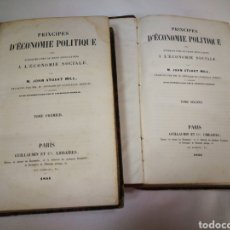 Libros antiguos: PRINCIPES D'ECONOMIE POLITIQUE. M. JOHN STUART MILL. 2 TOMOS PARÍS. 1854.. Lote 117282915