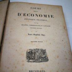 Libros antiguos: COURS D'ECONOMIE. JEAN BAPTISTE SAY. BRUSELAS 1837.. Lote 117283194