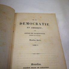 Libros antiguos: ALEXIS DE TOCQUEVILLE. DE LA DEMOCRATIE EN AMERIQUE. TOMO V.. Lote 117283598