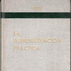 Libros antiguos: LA ADMINISTRACION PRACTICA -SUPLEMENT PER A CATALUNYA - 1933- EDITORIAL BAYER GERMANS. Lote 117376307