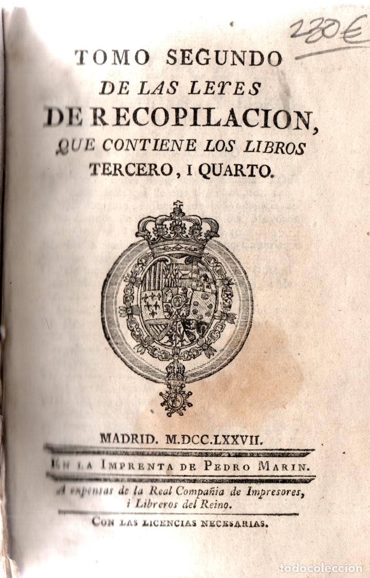 Libros antiguos: TOMO SEGUNDO DE LAS LEYES DE RECOPILACIÓN QUE CONTIENE LOS LIBROS TERCERO,I CUARTO. - Foto 2 - 117792903