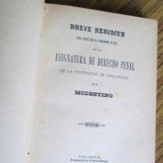 Libros antiguos: BREVE RESUMEN PARA CONTESTAR AL PROGRAMA OFICIAL DE LA ASIGNATURA DE DERECHO PENAL 1899. Lote 117943271