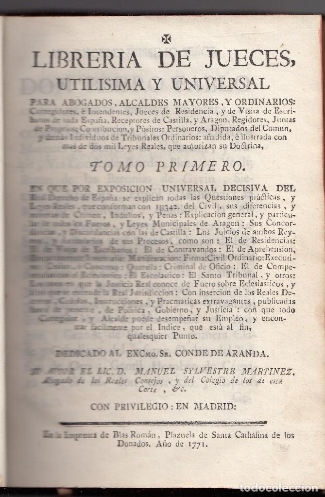 MANUEL MARTÍNEZ. LIBRERÍA DE JUECES... TOMO PRIMERO. DERECHO. MADRID 1771 (Libros Antiguos, Raros y Curiosos - Ciencias, Manuales y Oficios - Derecho, Economía y Comercio)