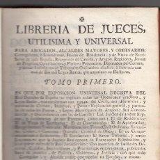 Libros antiguos: MANUEL MARTÍNEZ. LIBRERÍA DE JUECES... TOMO PRIMERO. DERECHO. MADRID 1771. Lote 118066783