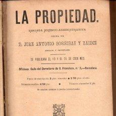 Libros antiguos: REVISTA JURÍDICA LA PROPIEDAD AÑO I ENCUADERNADO (1893). Lote 118317103