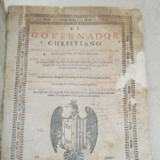 Libros antiguos: AÑO 1652 - EL GOBERNADOR CRISTIANO (EL GOVERNADOR CHRISTIANO) – JUAN MÁRQUEZ – RARA EDICIÓN . Lote 118446099