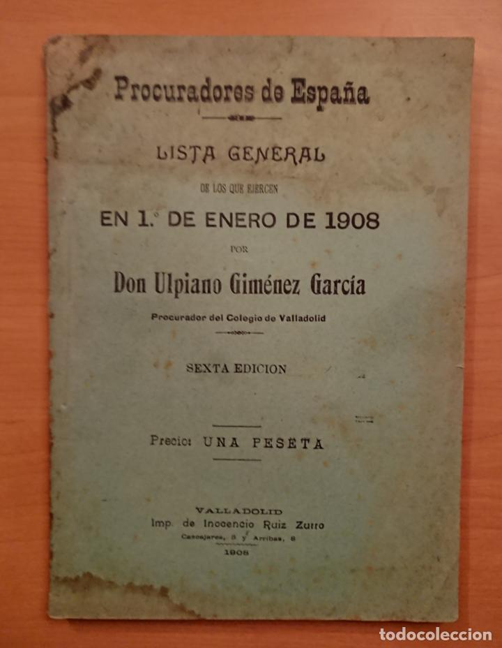 LISTA DE PROCURADORES DE ESPAÑA EN 1908.ULPIANO GIMÉNEZ GARCÍA (Libros Antiguos, Raros y Curiosos - Ciencias, Manuales y Oficios - Derecho, Economía y Comercio)