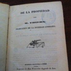 Libros antiguos: DE LA PROPIEDAD - M. THIERS- IMPRENTA DON WENCESLAO - MADRID, 1848. Lote 118691951