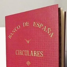 Libros antiguos: CIRCULARES DEL BANCO DE ESPAÑA 1910. (23 CIRCULARES PÍO GARCIA ESCUDERO, TIRSO RODRÍGUEZ, ETC.. Lote 118757351