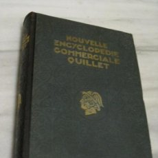 Libros antiguos: NOUVELLE ENCYCLOPEDIE COMMERCIALE. QUILLET. 1929. TOMO 3. Lote 108332603