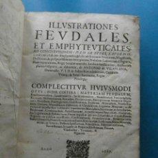 Libros antiguos: LIBRO ILLUSTRATIONES FEUDALES ET EMPHYTEUTICALES AD CONSTITUTIONEM ITEM NE SUPER LAUDEMIO 2,VOL. 1. Lote 119410747
