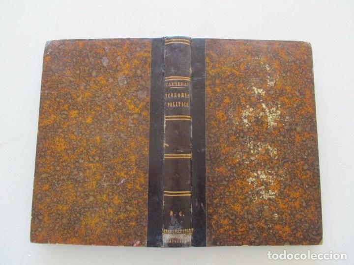 D. MARIANO CARRERAS Y GONZÁLEZ TRATADO DIDÁCTICO DE ECONOMÍA POLÍTICA. RM86141 (Libros Antiguos, Raros y Curiosos - Ciencias, Manuales y Oficios - Derecho, Economía y Comercio)