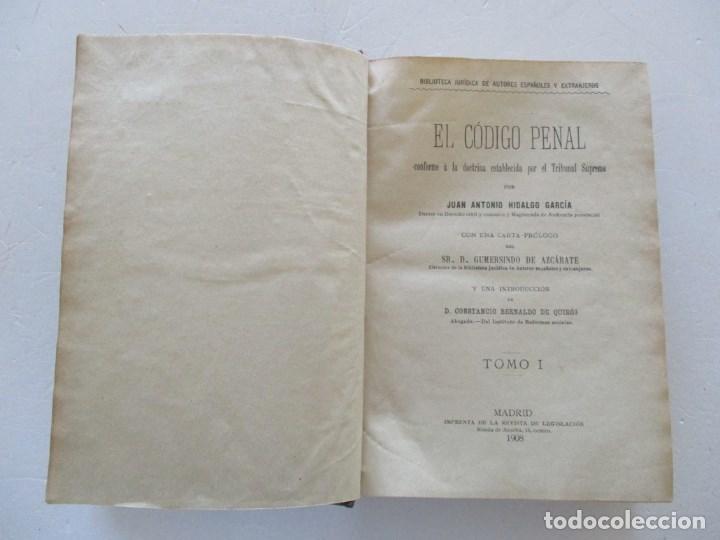 Libros antiguos: El Código Penal conforme á la doctrina establecida por el Tribunal Supremo. DOS TOMOS. RM86178 - Foto 2 - 119982699