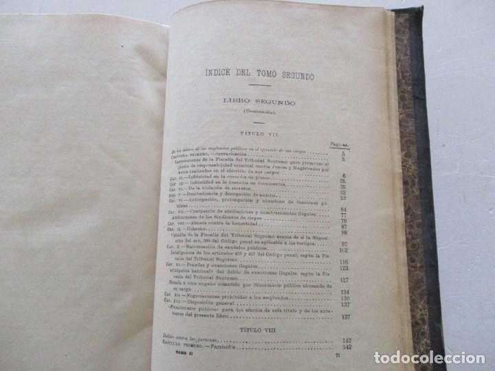 Libros antiguos: El Código Penal conforme á la doctrina establecida por el Tribunal Supremo. DOS TOMOS. RM86178 - Foto 8 - 119982699