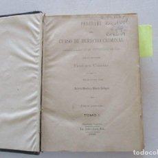 Libros antiguos: PROGRAMA DEL CURSO DE DERECHO CRIMINAL, DESARROLLADO EN LA UNIVERSIDAD DE PISA. DOS TOMOS RM86179. Lote 119983055