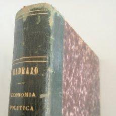 Libros antiguos: LECCIONES DE ECONOMÍA POLÍTICA (1874) - SANTIAGO DIEGO MADRAZO. TOMO I. Lote 120106991