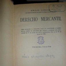 Libros antiguos: DERECHO MERCANTIL, EMILIO LANGLE, PRIMERA EDICIÓN, 1931, ED. REUS. Lote 120112639