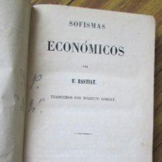 Libros antiguos: SOFISMAS ECONÓMICOS - POR F. BASTIAY - MADRID 1859 . Lote 121177559