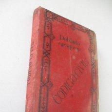 Libros antiguos: DIONISIO DOBLADO, CÓDIGO CIVIL ESPAÑOL RELACIONADO CON LAS LEYES VIGENTES,1889-MADRID-LIBRERÍA DE. Lote 121362751