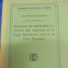 Libros antiguos: ESTATUTOS DE ENTIDADES PRIMARIAS DEL RÉGIMEN DE LA CAJA NACIONAL CONTRA EL PARO FORZOSO 1933. Lote 121465543