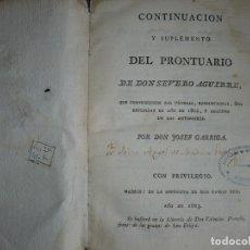 Libros antiguos: CONTINUACION Y SUPLEMENTO PRONTUARIO DE SEVERO AGUIRRE 1803 MADRID . Lote 122013791
