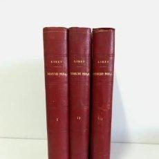 Libros antiguos: TRATADO DE DERECHO PENAL.- FRANZ VON LISZT (1914) TRES TOMOS. Lote 122223655