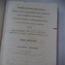 Libros antiguos: OBSERVACIONES PRACTICAS SOBRE RECURSOS DE FUERZA. POR EL CONDE DE LA CAÑADA. TOMO 2º. 2ª ED. 1794. . Lote 122378803