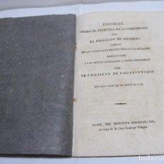 Libros antiguos: INFORME SOBRE EL TRIBUNAL DE LA INQUISICIÓN....POR LA COMISIÓN DE CONSTITUCIÓN. CÁDIZ - 1812. Lote 122534747