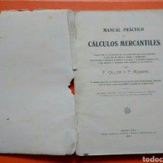 Libros antiguos: MANUAL PRÁCTICO DE CÁLCULOS MERCANTILES. Lote 122607935