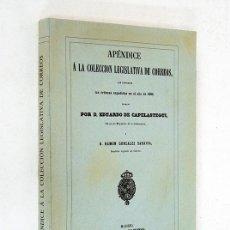 Libros antiguos: APÉNDICE A LA COLECCIÓN LEGISLATIVA DE CORREOS QUE COMPRENDE LAS ÓRDENES EXPEDIDAS EN EL AÑO 1860. Lote 121727139