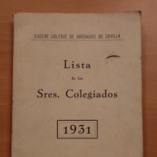 Libros antiguos: LISTA DE ABOGADOS DE SEVILLA 1931. Lote 122827911