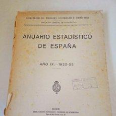 Libri antichi: 1922-23 ANUARIO ESTADÍSTICO ESPAÑA LIBRO ESTADÍSTICA MINISTERIO TRABAJO COMERCIO INDUSTRIA. Lote 122858335