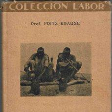 Libros antiguos: VIDA ECONÓMICA DE LOS PUEBLOS / FRITZ KRAUSE. LABOR, 1932. COLECCIÓN LABOR : ECONOMÍA ; 311.. Lote 123060251