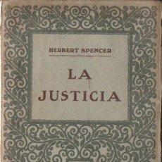 Libros antiguos: HERBERT SPENCER . LA JUSTICIA (PROMETEO, S.F.) AÚN SIN DESBARBAR. Lote 123343091