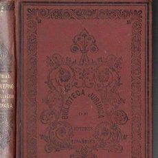 Libros antiguos: PIDAL : GOBIERNO Y LEGISLACIÓN DE ESPAÑA DESDE LOS TIEMPOS PRIMITIVOS HASTA LA RECONQUISTA (1880). Lote 123345279