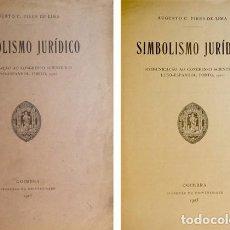 Libros antiguos: SIMBOLISMO JURÍDICO. COMUNICAÇÃO AO CONGRESSO SCIENTÍFICO LUSO-ESPANHOL, PORTO 1921. 1923.. Lote 123606603