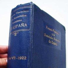 Libros antiguos: ANUARIO FINANCIERO Y DE SOCIEDADES ANÓNIMAS DE ESPAÑA. AÑO: 1922. REPLETO DE DATOS Y PUBLICIDAD. . Lote 124145363