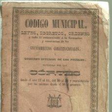 Libros antiguos: 1589.- CODIGO MUNICIPAL LEYES DECRETOS ORDENES PARA AYUNTAMIENTOS CONSTITUCIONALES AÑO 1841. Lote 124607447